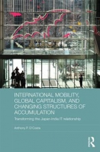 D`Costa, Anthony P. International Mobility, Global Capitalism, and Changing Structures of Accumulation