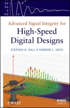 Hall, Stephen H. Advanced Signal Integrity for High-Speed Digital Designs