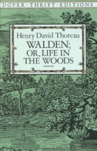 Thoreau, Henry David Walden, Or, Life in the Woods