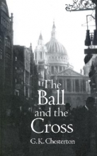 Chesterton, G. K. The Ball and the Cross