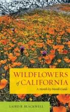 Laird Blackwell Wildflowers of California
