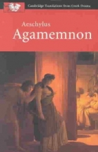 Aeschylus Aeschylus: Agamemnon