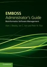 Alan J. Bleasby,   Jon C. Ison,   Peter M. Rice EMBOSS Administrator`s Guide