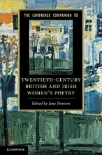 The Cambridge Companion to Twentieth-Century British and Irish Women`s Poetry