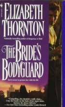 Thornton, Elizabeth The Bride`s Bodyguard