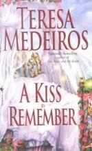 Medeiros, Teresa A Kiss to Remember