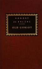 De Balzac, Honore Old Goriot