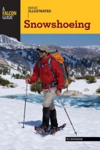 Burakian, Eli Basic Illustrated Snowshoeing
