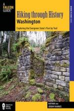 Barnes, Nathan Hiking Through History Washington