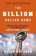 St John, Allen The Billion Dollar Game