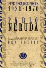 Neruda, Pablo Five Decades