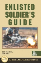 Gills, Tom Enlisted Soldier`s Guide