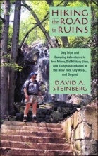 Steinberg, David A. Hiking the Road to Ruins