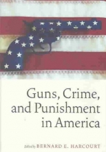 Guns, Crime, and Punishment in America