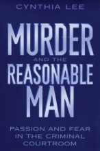 Lee, Cynthia Murder and the Reasonable Man