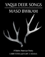 Evers, Larry Yaqui Deer Songs/Maso Bwikam