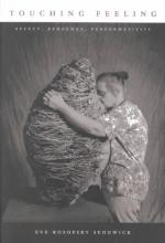 Sedgwick, Eve Kosofsky Touching Feeling