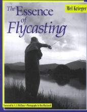 Krieger, Mel,   Ishiyama, Nelson The Essence of Flycasting