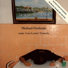 Ondaatje, Michael Elimination Dance/La Danse Eliminatoire