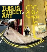 Shove, Gary Untitled III. This is Street Art