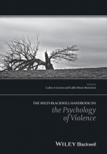 Carlos A. Cuevas,   Callie Marie Rennison The Wiley Handbook on the Psychology of Violence
