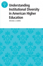 Harris, Michael Understanding Institutional Diversity in American Higher Education