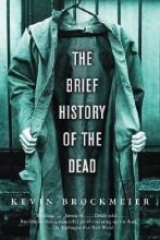 Brockmeier, Kevin The Brief History of the Dead