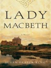 King, Susan Fraser Lady Macbeth