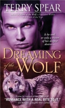 Spear, Terry Dreaming of the Wolf