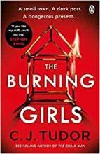 C. J. Tudor, The Burning Girls