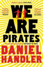 Handler, Daniel We are Pirates