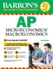 Kacapyr, Elia, Ph.d.,   Redelsheimer, James,   Musgrave, Frank, Ph.d. Barron`s AP Microeconomics Macroeconomics