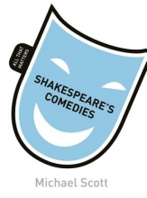Scott, Michael Shakespeare`s Comedies