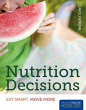 Carolyn Dunn Nutrition Decisions: Eat Smart, Move More