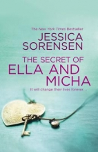 Sorensen, Jessica The Secret of Ella and Micha