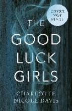 Charlotte Davis , The Good Luck Girls