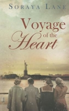 Lane, Soraya M. Voyage of the Heart
