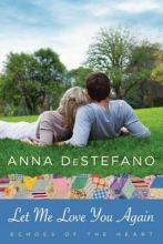 DeStefano, Anna Let Me Love You Again