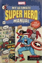 Behling, Steve My Ultimate Super Hero Manual