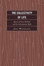 Wendland, Joel The Collectivity of Life