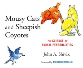 Shivik, John A. Mousy Cats and Sheepish Coyotes