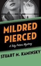 Kaminsky, Stuart M. Mildred Pierced