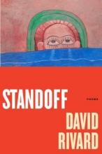 Rivard, David Standoff