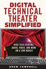 Campbell, Drew Digital Technical Theater Simplified