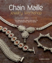 Karen Karon Chain Maille Jewelry Workshop