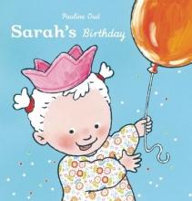 Oud, Pauline Sarah`s Birthday