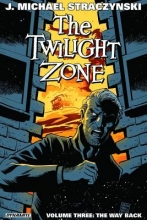 Straczynski, J. Michael The Twilight Zone 3