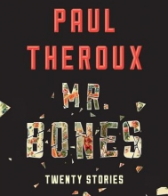 Theroux, Paul Mr. Bones