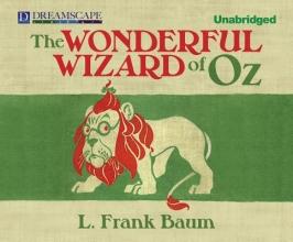 Baum, L. Frank The Wonderful Wizard of Oz