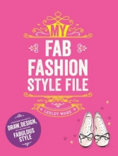 Lesley Ware, My Fab Fashion Style File